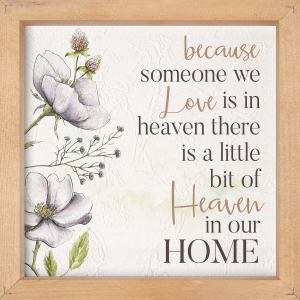 Because Someone We Love Framed Home Decor