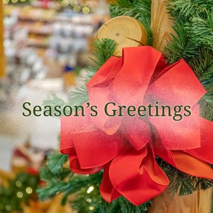 Season's Greetings from Dutch Country General Store