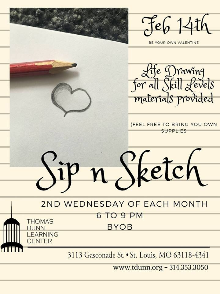 Flyer for Sip 'n Sketch, second Wednesday each month at Thomas Dunn Learning Center.