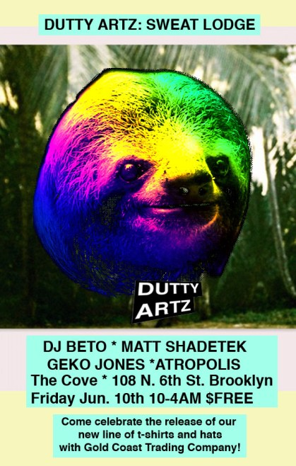 dutty artz sweat lodge matt shadetek geko jones dj beto atropolis