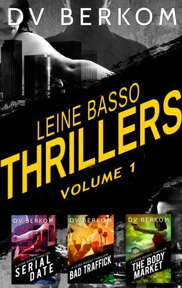 Leine Basso Thrillers Vol.1