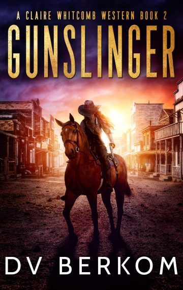 Gunslinger: A Claire Whitcomb Western – Book 2