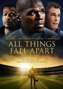 All Things Fall Apart Movie