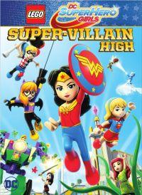 Lego DC Super Hero Girls: Super-Villain High DVD Release ...