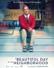 A Beautiful Day in the Neighborhood DVD Release Date February 18, 2020
