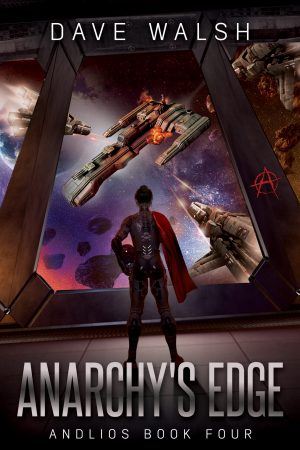 Anarchy's Edge (Andlios Book 4)