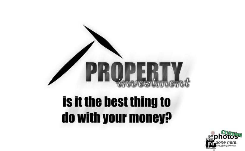 Is it good to own a property now a days?