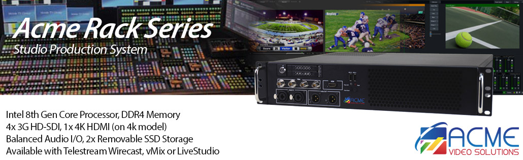 Acme Video Solutions Rack Series - computer for live streaming