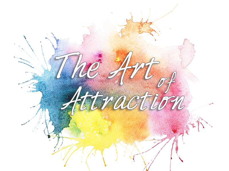 The Art of Attraction