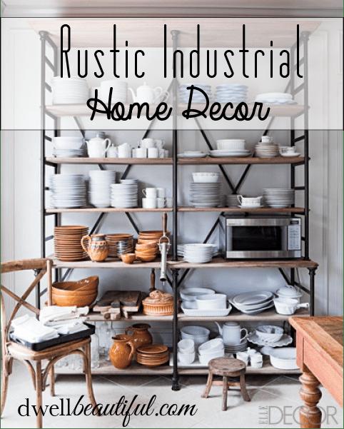 rustic industrial home decor