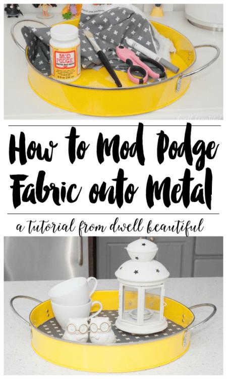 how to mod podge fabric onto metal