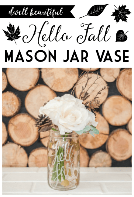 hello fall mason jar vase