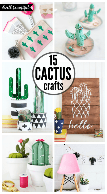 Easy Diy Cactus Crafts To Make Sell And Share Dwell Beautiful