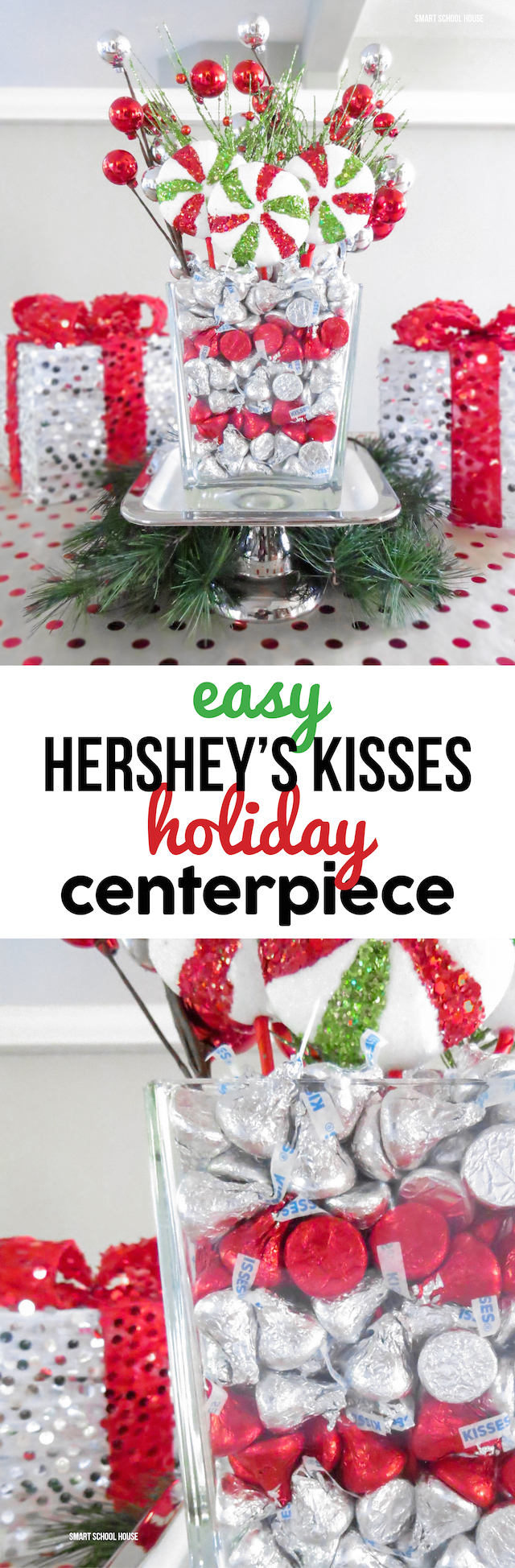 Hershey's Kisses Holiday Centerpiece