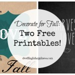 Decorate for Fall: Two Free Printables!