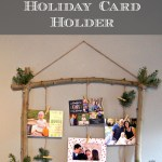 A Simply Rustic Holiday Card Holder