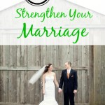 5 Ways to Strengthen Your Marriage
