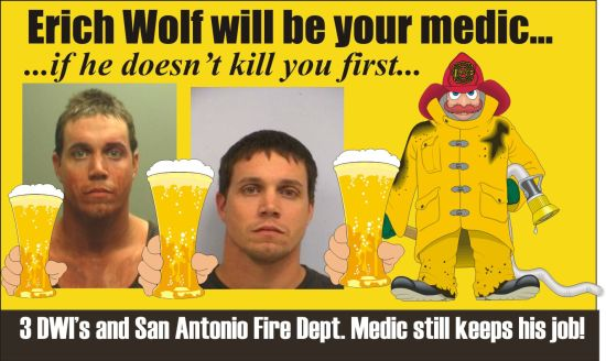 Erich Wolf Will Be Your Medic in San Antonio 3rd DWI