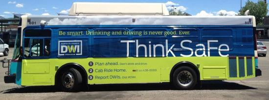 Santa Fe County DWI think safe bus ad