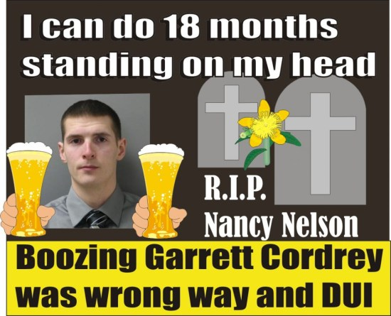 Garret Cordrey sentenced to 18 months in jail for killing Nancy Nelson while DUI