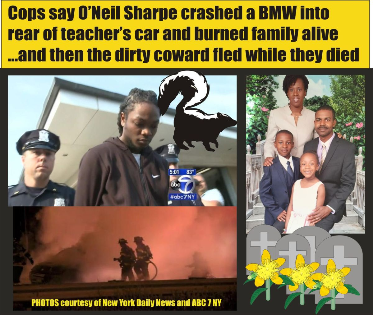 New York: family wiped out by DWI driver O'Neil Sharpe in BMW; dad and two kids burned alive while mom struggled to save them