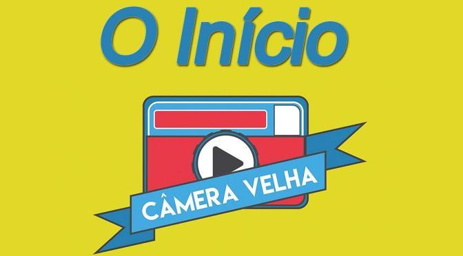 Câmera Velha #1 Antônio Neto Apresentando o Canal