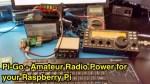 Pi-Go - Amateur Radio Power for your Raspberry Pi