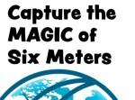 Free eBook - Capture the MAGIC of Six Meters