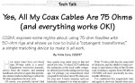 Yes, all my Coax Cables are 75 Ohms