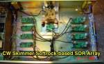 CW Skimmer Softrock-based SDR Array