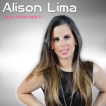 Alison Lima - Se eu ficar sem ti
