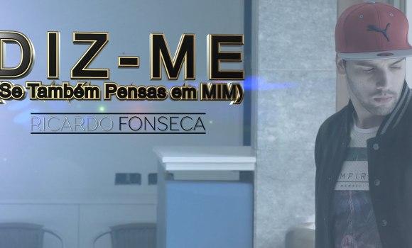 Ricardo Fonseca - Diz-me se também pensas em Mim