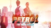 The Stunning New Web Series: PETROL