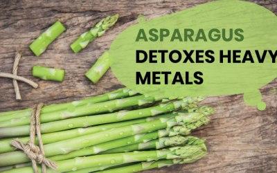Asparagus Detoxes Heavy Metals