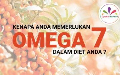 Kenapa Anda Memerlukan Omega 7 dalam Diet Anda?