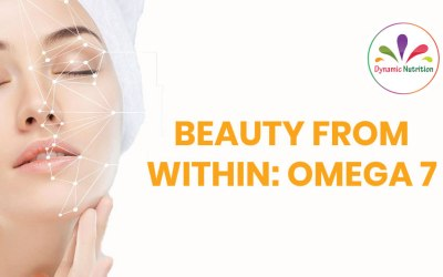 Beauty From Within: Omega 7