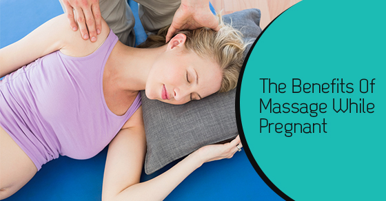 Can Massage Therapy Help With Pregnancy Pains?   Dynamic ...