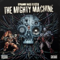 The Mighty Machine (Electro Funk) – Dynamik Bass System