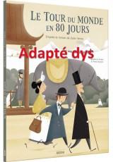 le tour du monde en 80 jours texte dys