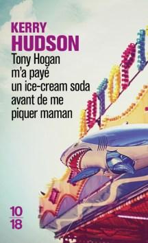 Tony Hogan m'a payé un ice-cream