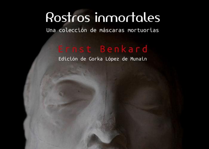 Rostros inmortales. Una colección de máscaras mortuorias
