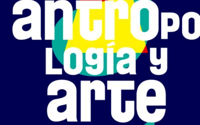 Seminario Internacional Estudios y Encuentros entre Antropología y Arte