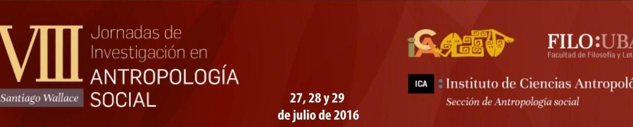 JORNADAS DE INVESTIGACIÓN EN ANTROPOLOGÍA SOCIAL SANTIAGO WALLACE