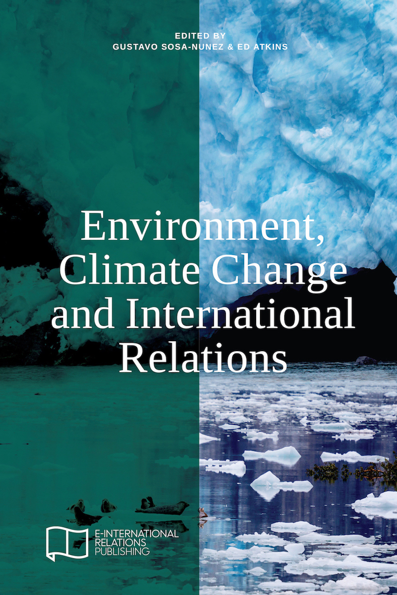 Edited Collection  Environment Climate Change and International Relations