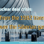 The Iranian nuclear deal crisis: Lessons from the transatlantic dispute on the Siberian gas pipeline in 1982