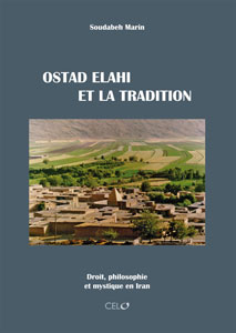 Ostad Elahi et la tradition - Soudabeh Marin