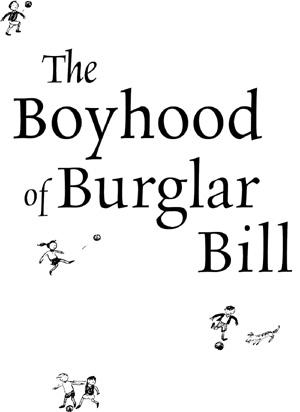 Книга: The Boyhood of Burglar Bill