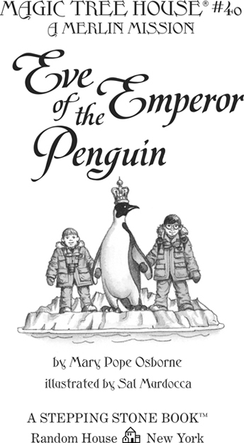 Книга: Eve of the Emperor Penguin: A Merlin Mission