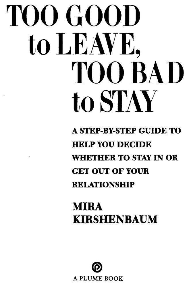 Книга: Too Good to Leave, Too Bad to Stay