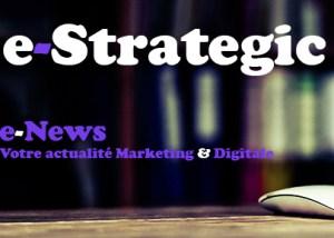 e-News : votre newsletter sur l'actualité marketing et digital